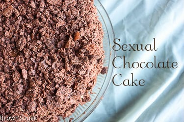 Sexual Chocolate Cake
