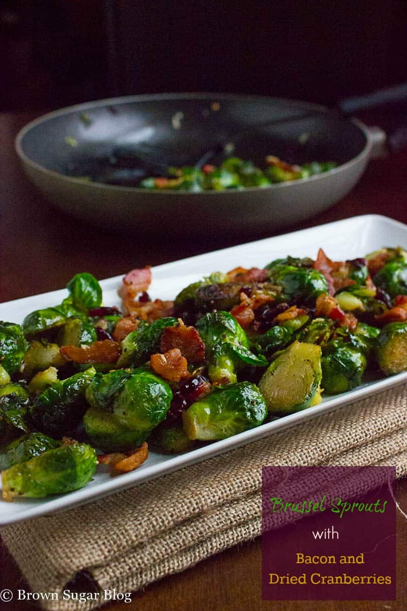 Sauteed Brussel Sprouts with Bacon and Dried Cranberries