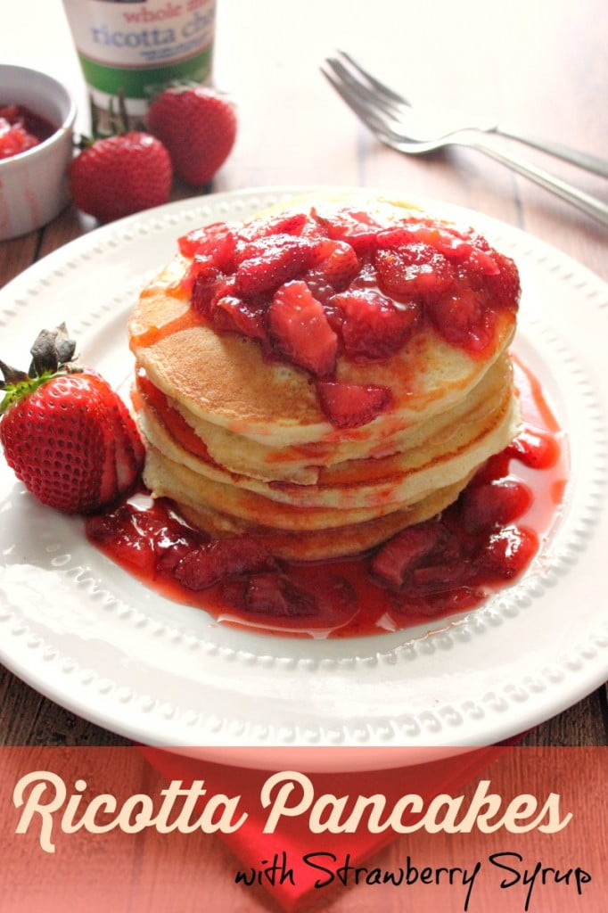 Ricotta Pancakes with Strawberry Syrup