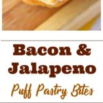 Bacon and Jalapeno Puff Pastry Bites pin