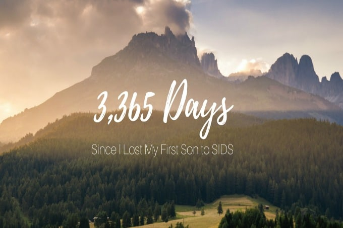 3,365 Days Since I Lost My 1st Son to SIDS
