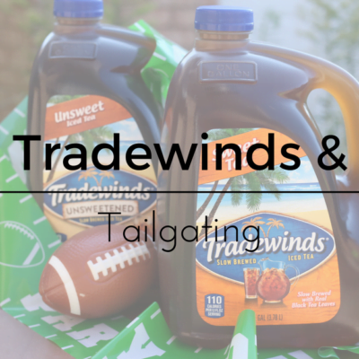 Tradewinds Slow Brewed Tea & Tailgating
