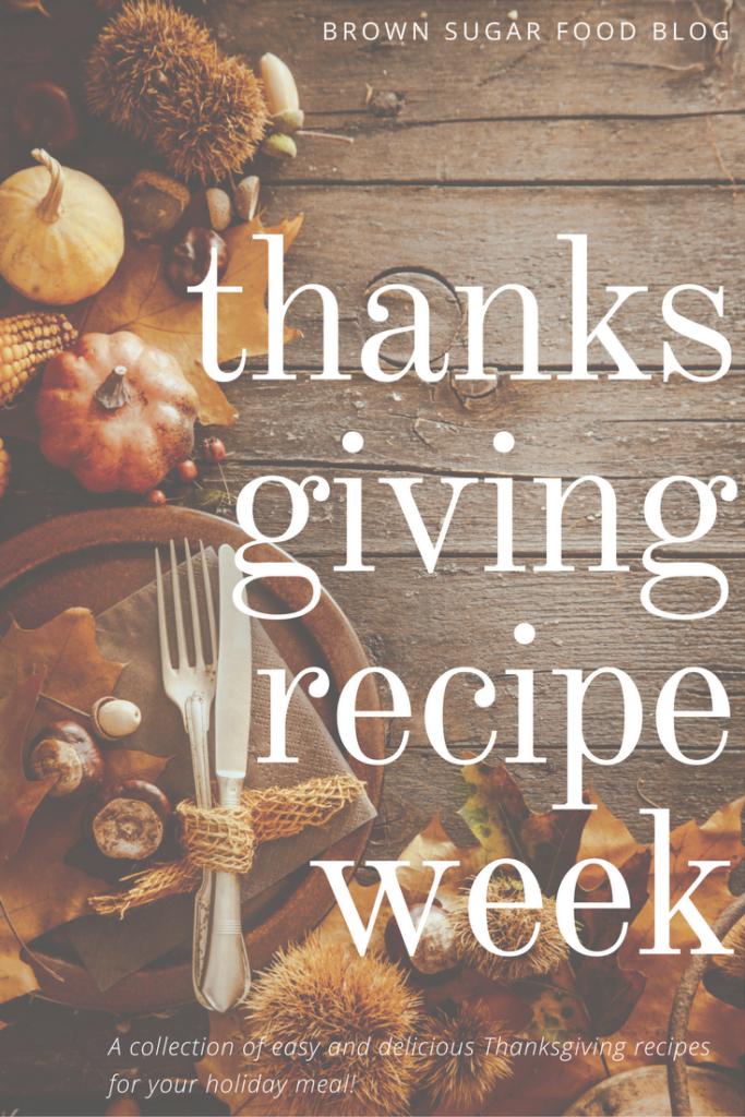 Thanksgiving Meal Recipe Week!
