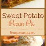 A slice of Sweet Potato Pecan Pie with ice cream