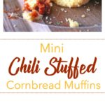 Mini Chili Stuffed Cornbread Muffins pinterest image