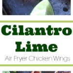 Cilantro Lime Air Fryer Chicken Wings pin